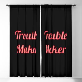 Troublemaker Blackout Curtain