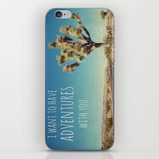 I want to have adventures with you iPhone & iPod Skin