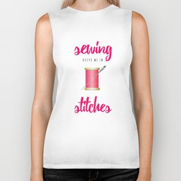 Funny Sewing Keeps Me in Stitches Biker Tank