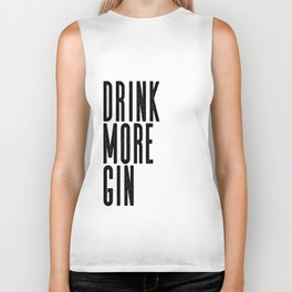Witty Gin Marble Poster, Drink More Humour, Alcoholic Gin & Tonic Life, British Bar Humour Biker Tank