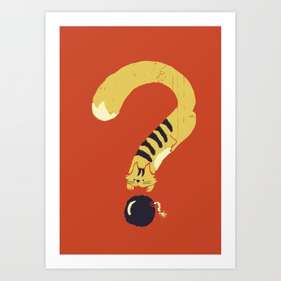 Question Mark (Curiosity Kills The Cat) Art Print