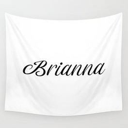Name Brianna Wall Tapestry