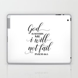 Christian,Bible Quote,God is within me I will not fail Laptop & iPad Skin