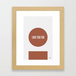 Motto - Week 4 Framed Art Print