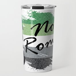 ARO No Romo Travel Mug