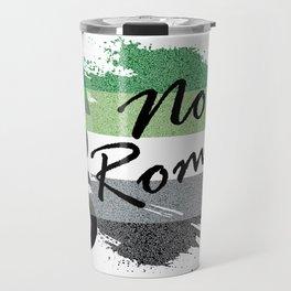 ARO No Romo Travel Mug