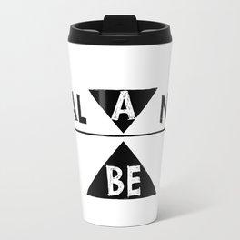 be balance Travel Mug