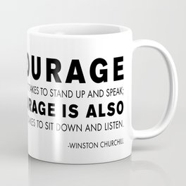 Courage quote - Winston Churchill Coffee Mug