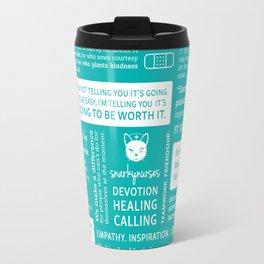 Positivity in Nursing ~ Teal Travel Mug