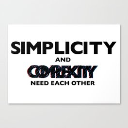 Simplicity and Complexity Canvas Print