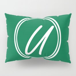 Monogram - Letter U on Cadmium Green Background Pillow Sham