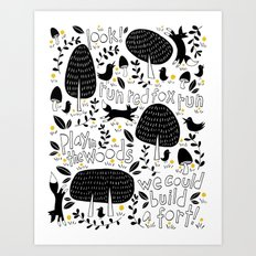 Let's Play In The Woods Art Print