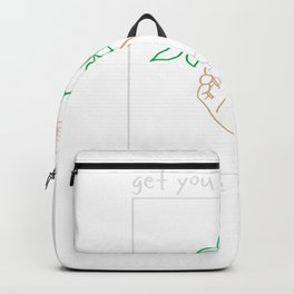 Get You Wild Make You Leave Backpack