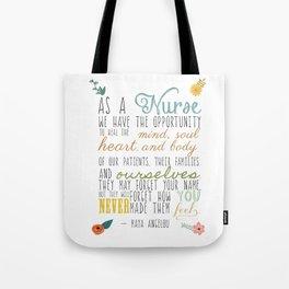 As a Nurse... Tote Bag