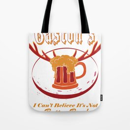 Gaston's I Can't Believe It's Not Butter Beer! Tote Bag