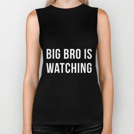 Big Bro Is Watching Biker Tank