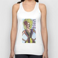 """rupaul Tank Tops featuring RuPaul; """"You're Born Naked, And The Rest Is Drag!"""" by DetRiotGirl"""