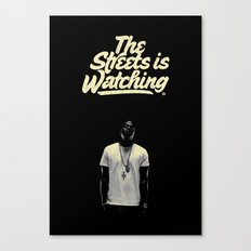 The Streets is Watching Canvas Print