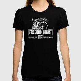 Fun Freedom Nights T-shirt