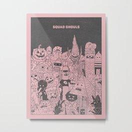 Squad Ghouls Metal Print