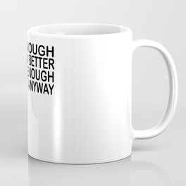Birthday Gift Funny Saying Quote Coffee Mug
