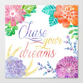 chase your dream wotercolor Canvas Print