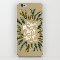 the mountains are calling iPhone & iPod Skins featuring Mountains Calling – Kraft by Cat Coquillette