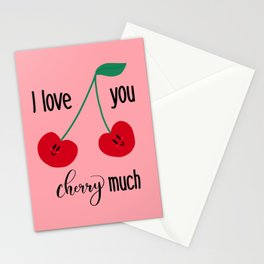 I love you cherry much Stationery Cards