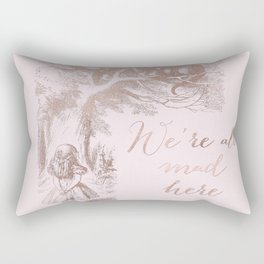 Alice in the rose gold - We're all mad here Rectangular Pillow