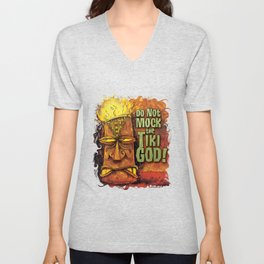 Do Not Mock The Tiki God! Unisex V-Neck