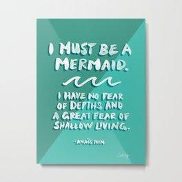I Must Be A Mermaid – Emerald Palette Metal Print
