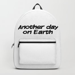 Another day on Earth Backpack