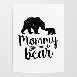 Mommy Bear Mothers Day Mom Gift Poster