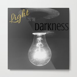 Light in the Darkness Metal Print