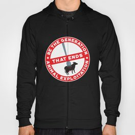 Gerneration That Ends Animal Explotation - Amazing Vegan Quote Gift Hoody
