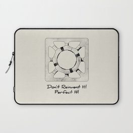 Don't Reinvent It! Perfect It! Laptop Sleeve