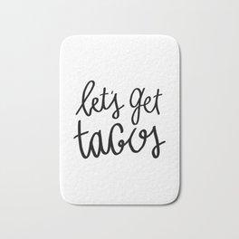 Let's get tacos - typography print Bath Mat