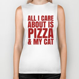 ALL I CARE ABOUT IS PIZZA & MY CAT (Cheesy Yellow & Tomatoe Red) Biker Tank
