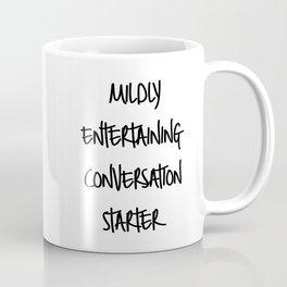 Conversation starter Coffee Mug