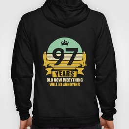 97 Years Old Funny Gift Idea 97. Birthday Present Hoody