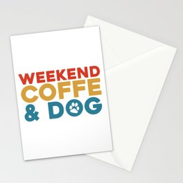 Weekend coffe and dog Stationery Cards