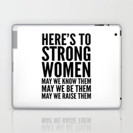 Here's to Strong Women Laptop & iPad Skin