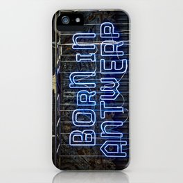 Born in Antwerp iPhone Case