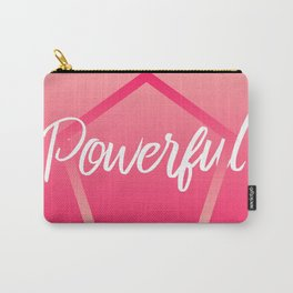Powerful - Feelings series Carry-All Pouch
