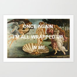 Birth of Me Art Print