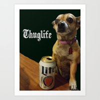 Thuglife Art Print