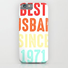 Husband Gift Best Since1971 Marriage Groom Present iPhone Case