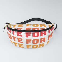 Vote for yourself Fanny Pack