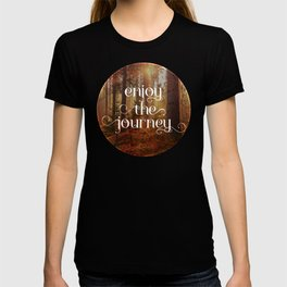 Enoy the journey  Inspirational quote design T-shirt