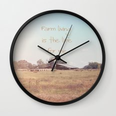 Farm Living is the Life for Me Wall Clock